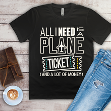 Load image into Gallery viewer, All I Need is a Plane Ticket - Men's T-Shirt (black)