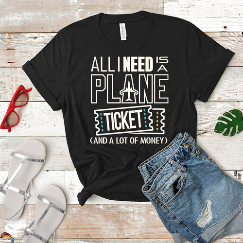 All I Need is a Plane Ticket - Women's T-Shirt (black)