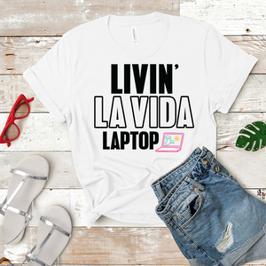 Livin' La Vida Laptop - Women's T-shirt (white)