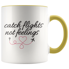 Load image into Gallery viewer, Catch Flights Not Feelings Mug