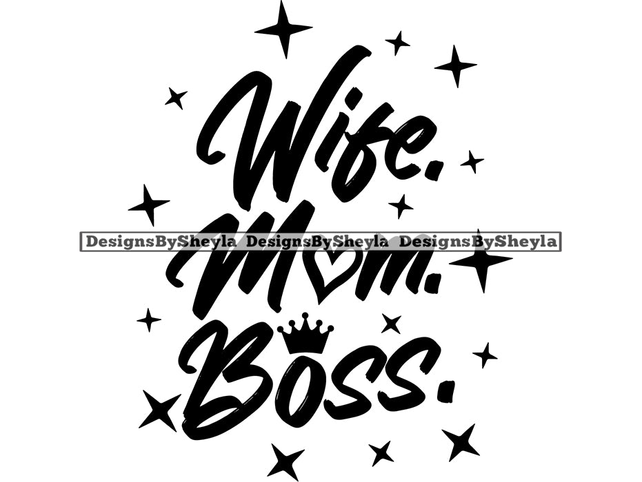 Wife Mom Boss Quote Clipart Vector