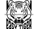 Easy Tiger Quote Clipart Vector
