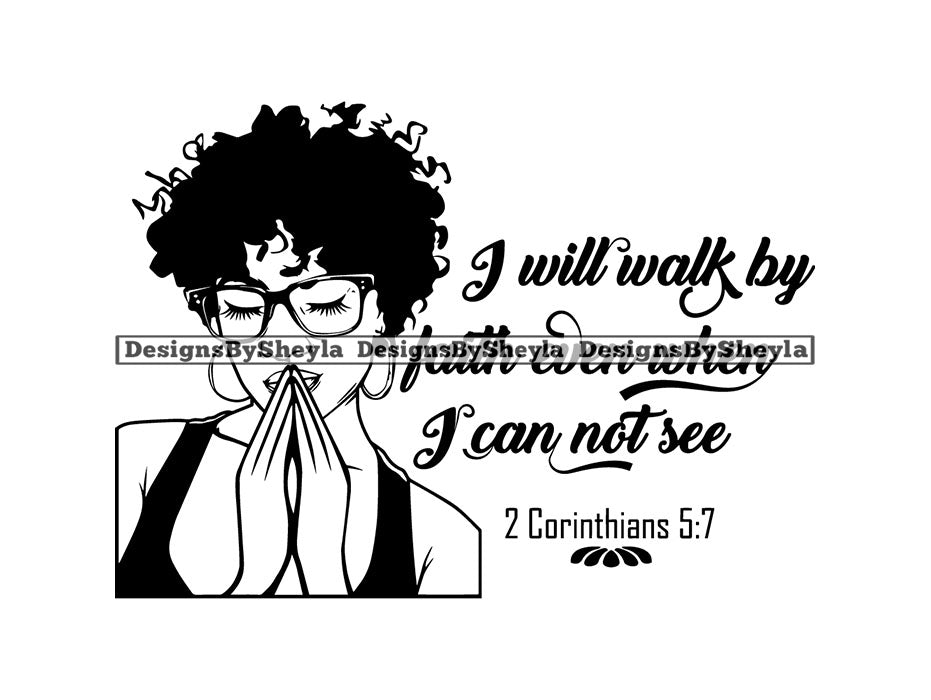 I Walk by Faith Even When I Can Not See Quote Clipart Vector
