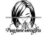 Pray More Worry Less Quote Clipart Vector