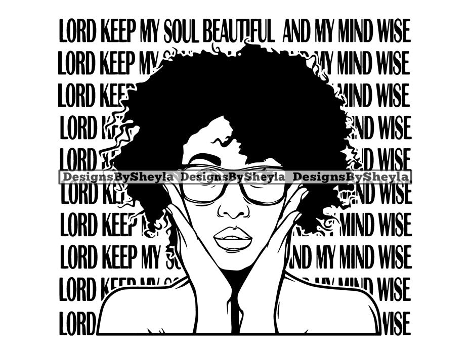 Lord Keep My Soul Beautiful and my Mind Wise Woman Clipart SVG
