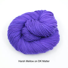 Load image into Gallery viewer, Harsh Mellow (Dyed to Order)