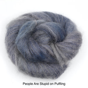 People Are Particularly Stupid Today; I Cannot Speak To Any More Of Them. (Dyed to Order)