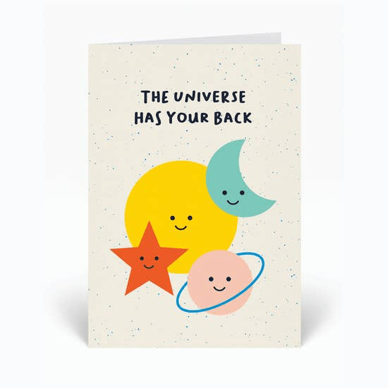 """The Universe Has Your Back"" Card - May Wynn"