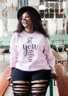 Be-You-Tiful Sweatshirt Plus
