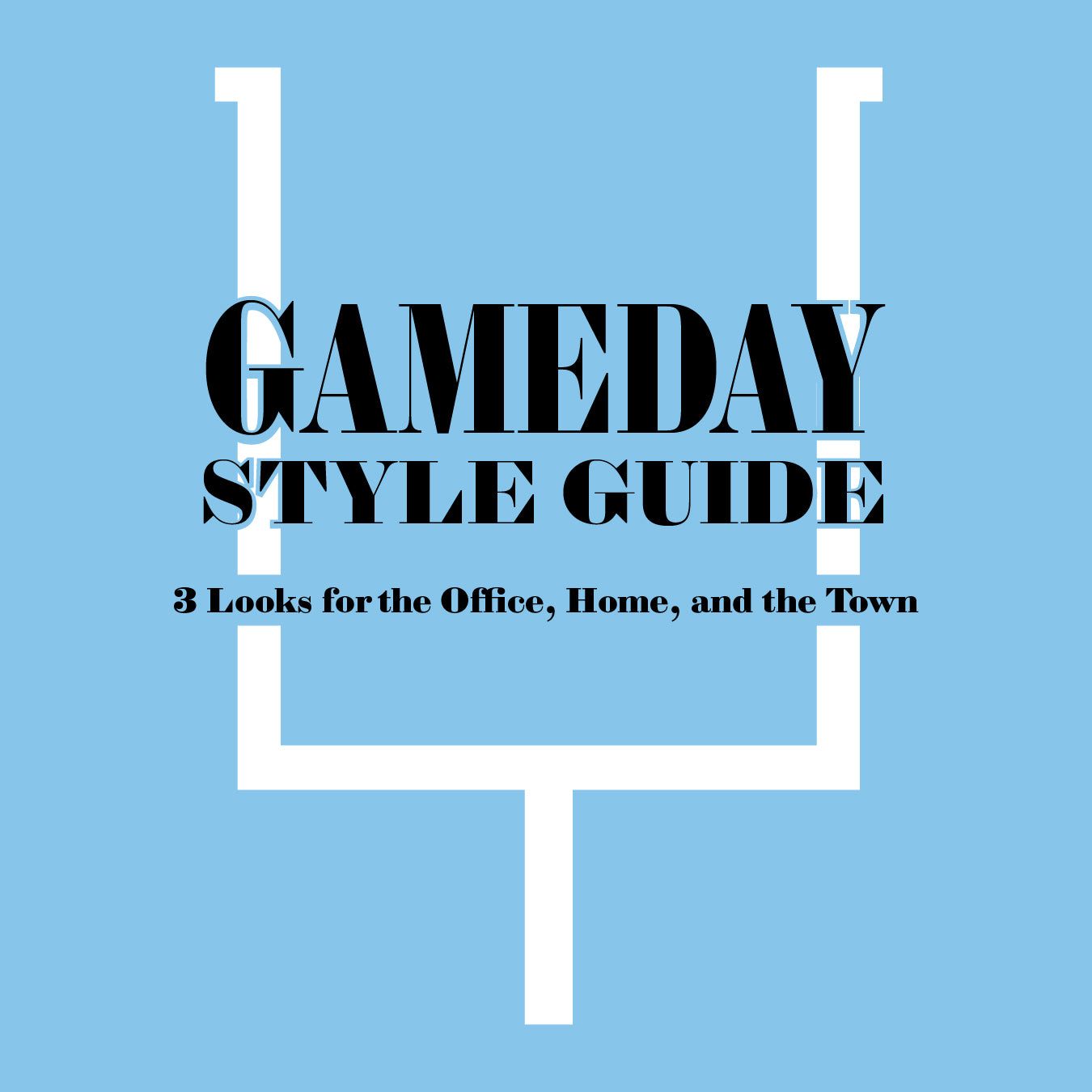 Game Day Style Guide