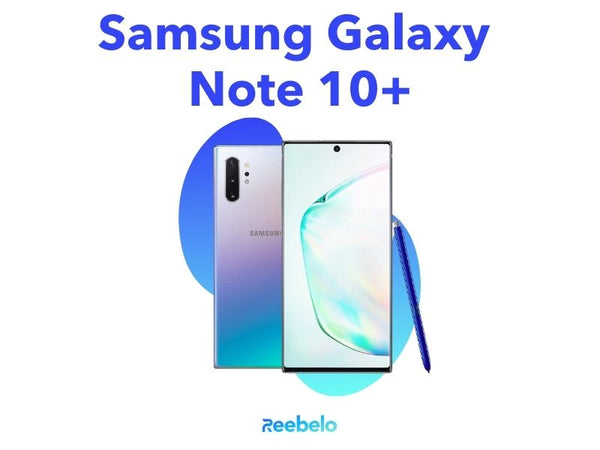 Samsung Galaxy Note 10 plus Reebelo