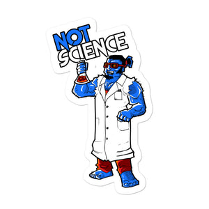 Not Science Sticker