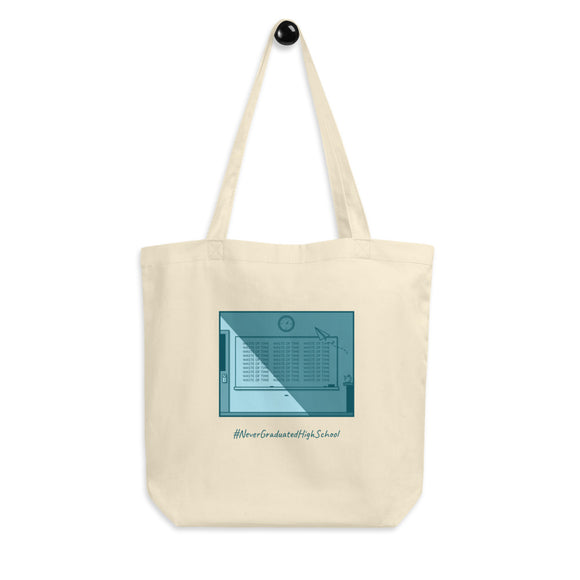 Never Graduated Tote Bag