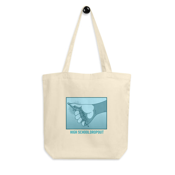 School Dropout Tote Bag