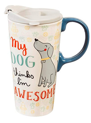 My Dog Thinks I'm Awesome Ceramic Travel Mug - 17 oz - ProsperDog