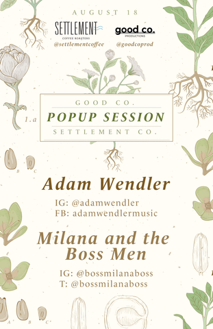 'Good Co. Popup Session Settlement Co.' poster, cream background with flowers and leaf graphic overlay