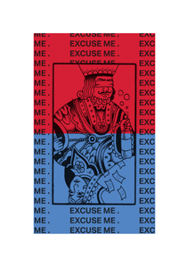 half red half blue background with a joker card on the red half and a queen on the blue half and 'excuse me' written over and over on top of each other