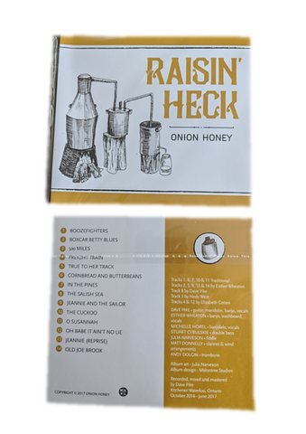Raisin' Heck Onion Honey CD , front and back shown