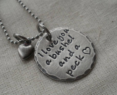 Rustic I Love You a Bushel and a Peck Necklace