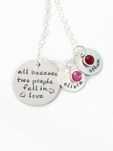All Because Two People Fell In Love Personalized Necklace