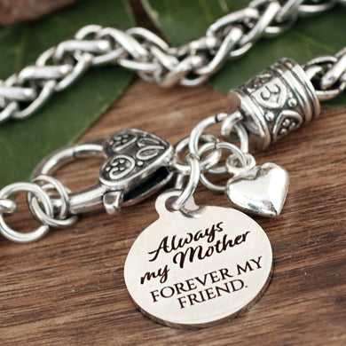 Always My Mother, Forever My Friend Antiqued Silver Bracelet