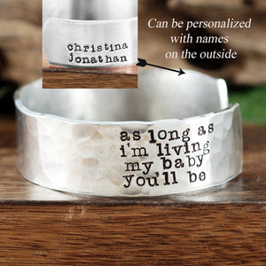 As Long As I'm Living Wide Cuff Bracelet - Choose A Metal