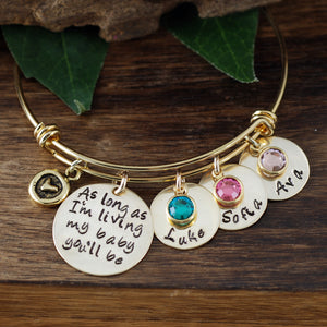 As Long As I'm Living My Baby You'll Be Gold Bangle Bracelet
