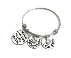 """As Long As I'm Living My Baby You'll Be"" Bangle Bracelet"