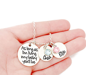 My Baby You'll Be Necklace