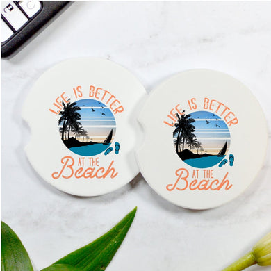 Life Is Better At The Beach Car Coasters