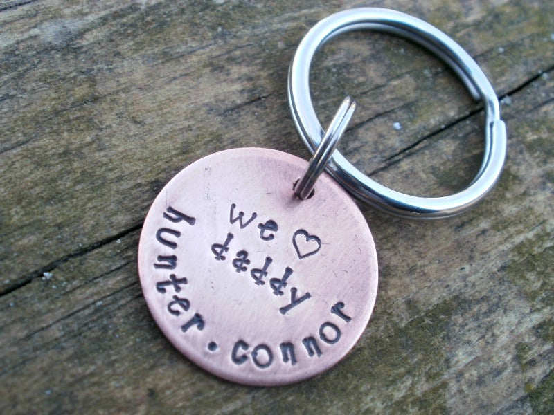 Rustic  Copper We Love Daddy Keychain