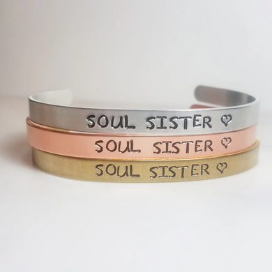 Soul Sister ♡ Cuff Bracelet- Choose a Metal