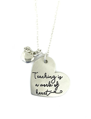 Teaching Is a Work of Heart Necklace