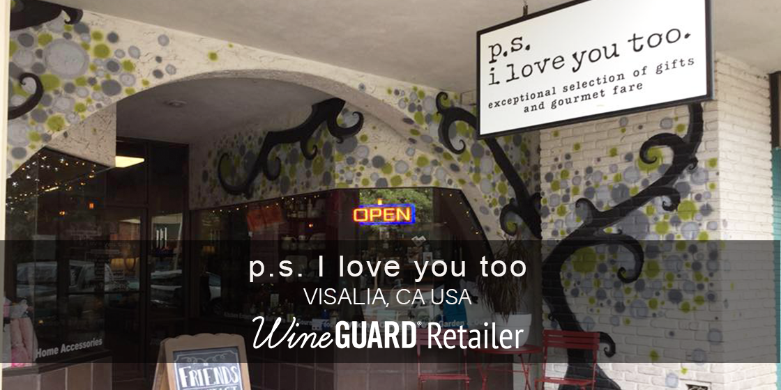wineguard retailer PS i love you too visalia