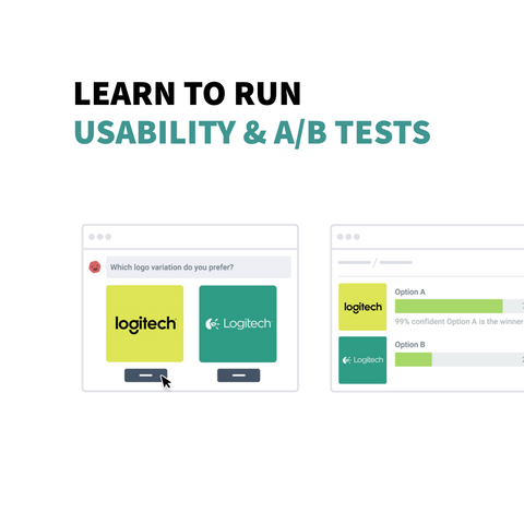 Learn to run usability and A/B tests