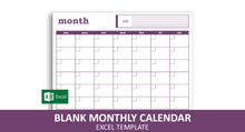 Load image into Gallery viewer, Blank Monthly Calendar - Excel Template