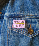 Bruised Tongue Beat on the Brat Ramones pin