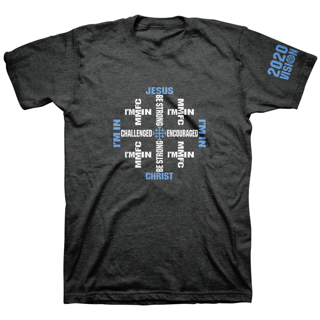 Marked Men For Christ - Adult T - I'm In 2020 - Celtic Cross