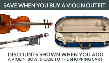 Get discounted pricing when you buy a violin, case & bow!