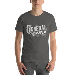 General Horseplay Short-Sleeve Unisex T-Shirt