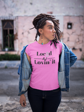 Load image into Gallery viewer, Breast Cancer Awareness Locd and Lovin it Tshirt