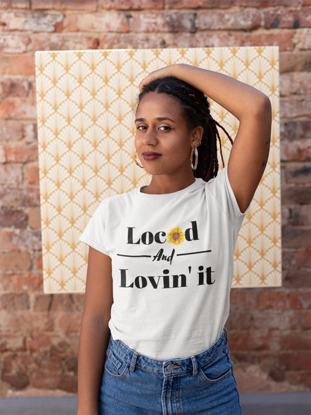 Loc'd and Lovin It Tshirt