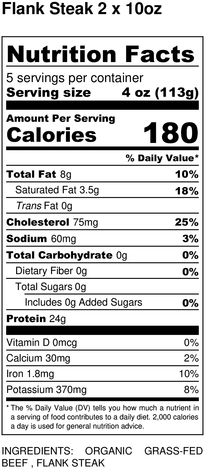 Organic Grass-fed Flank Steak nutritional facts label