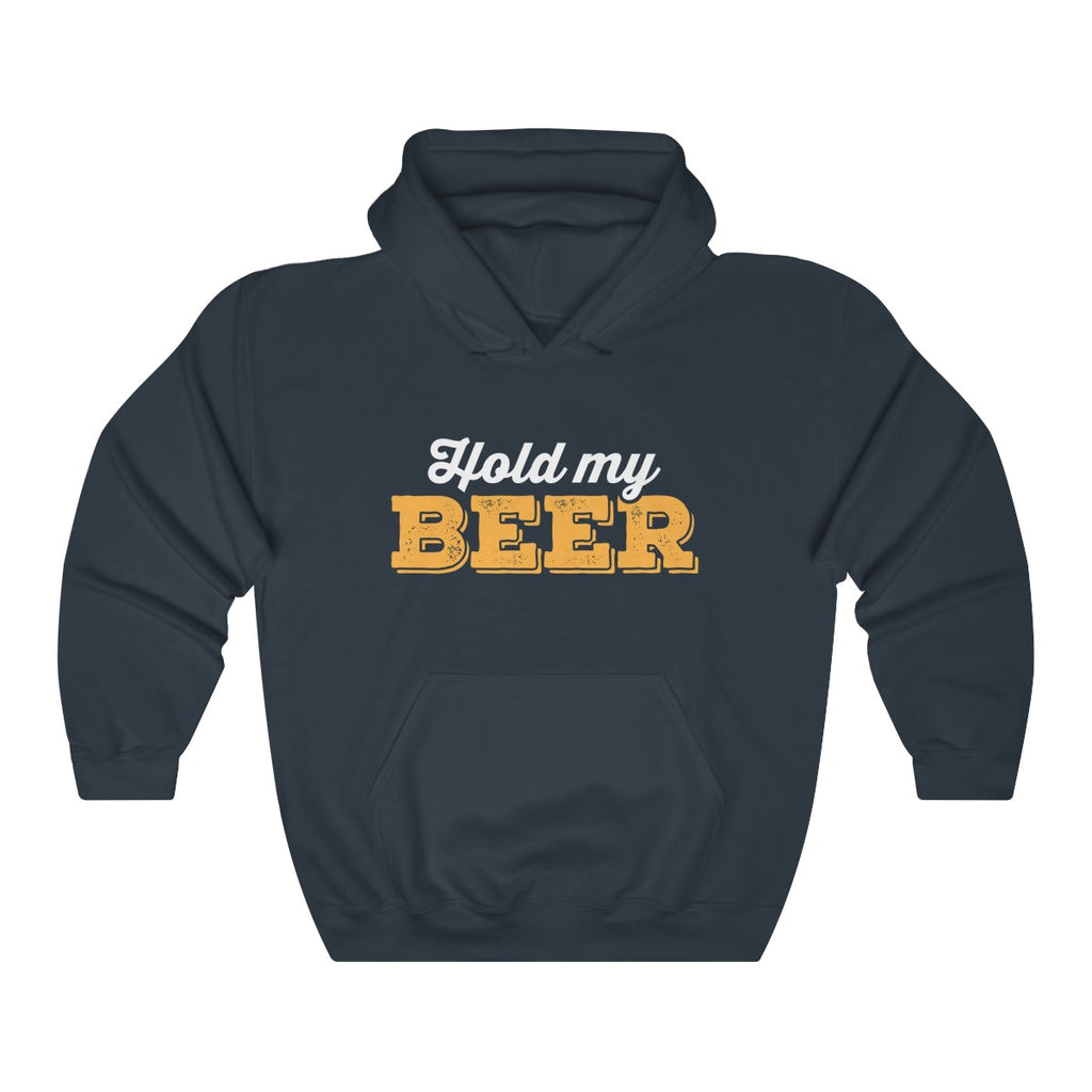 Hold my BEER Hooded Sweatshirt