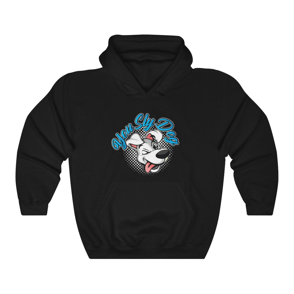 You Sly Dog Hooded Sweatshirt