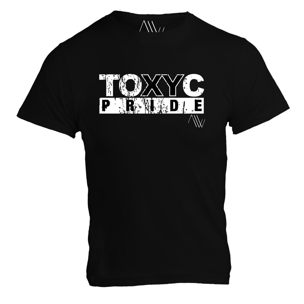 TOXYC Pride on Black (Pro-Toxic Masculinity)