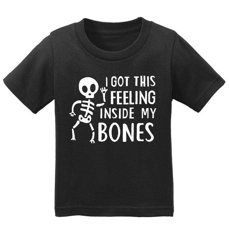 Got This Feeling In My Bones Shirt Boy