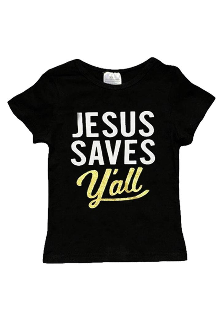 Jesus Saves Yall Shirt Black Gold