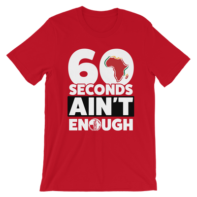 60 Seconds Ain't Enough- Red Short Sleeve