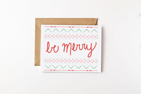 Be Merry Holiday Greeting Card - Caroline Creates